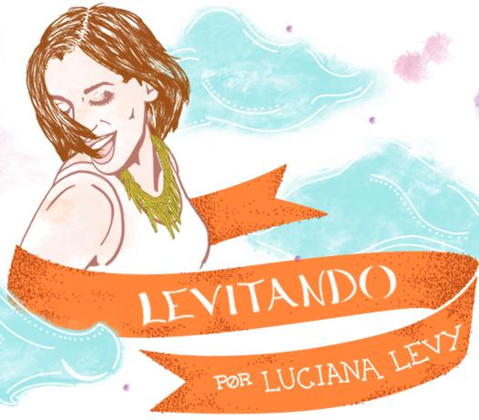 Levitando... por Luciana Levy - blog de moda, estilo e beleza